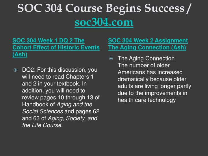 Soc 304 course begins success soc304 com2