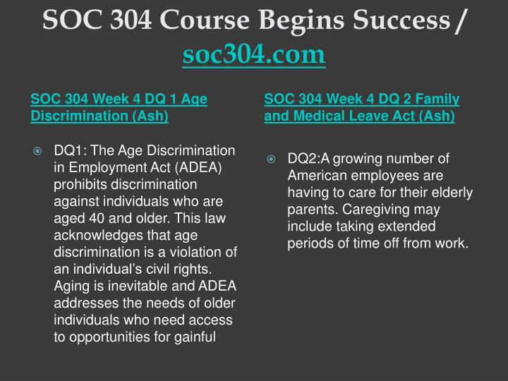 SOC 304 Course Begins Success /