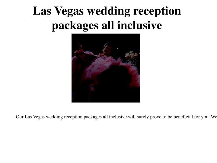 Las Vegas wedding reception packages all inclusive