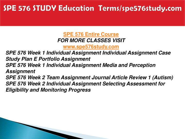 Spe 576 study education terms spe576study com1
