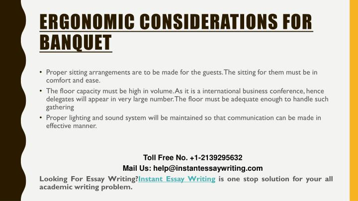 ERGONOMIC CONSIDERATIONS FOR BANQUET