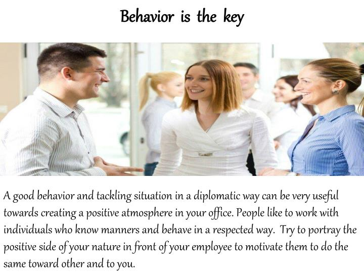 Behavior  is  the  key
