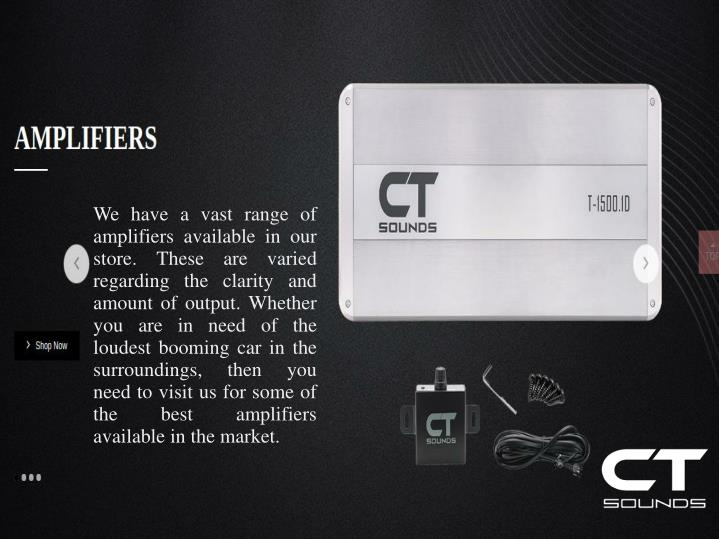 We have a vast range of amplifiers available in our store. These are varied regarding the clarity an...