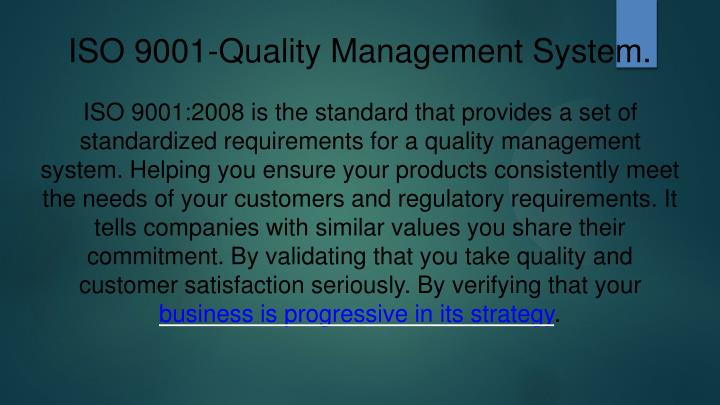 ISO 9001-Quality Management System.
