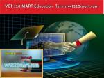 vct 320 mart education terms vct320mart com