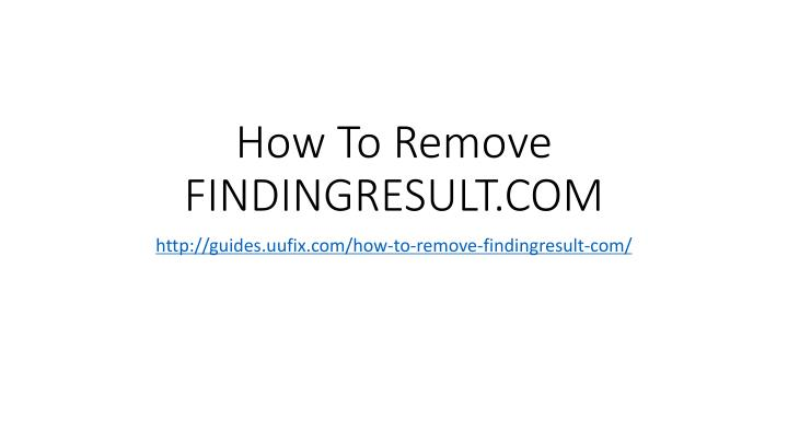How to remove findingresult com