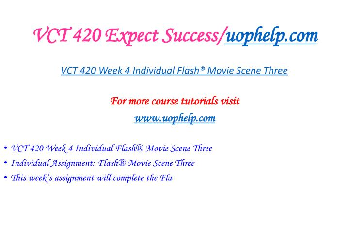 VCT 420 Expect Success/