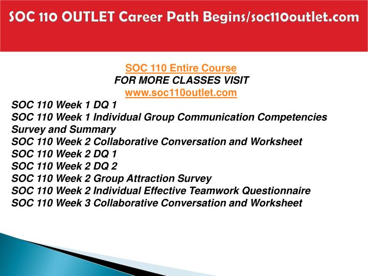 Soc 110 outlet career path begins soc110outlet com1