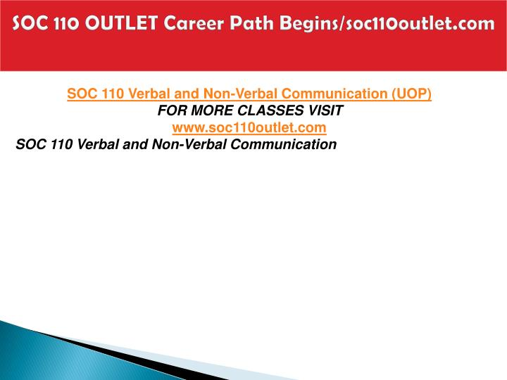 Soc 110 outlet career path begins soc110outlet com2