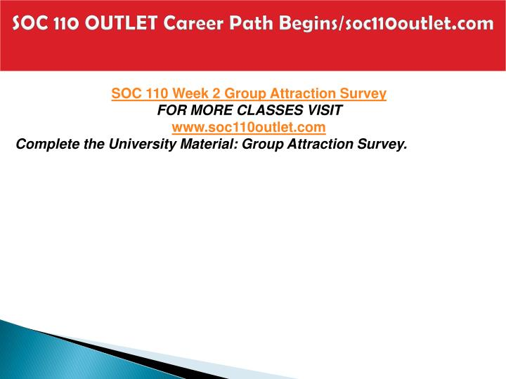 SOC 110 OUTLET Career Path Begins/soc110outlet.com
