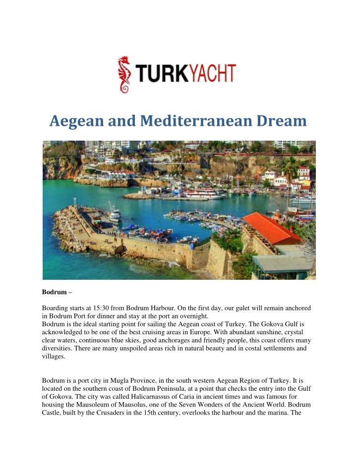 Aegean and Mediterranean Dream