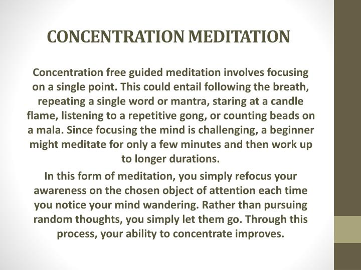 CONCENTRATION MEDITATION