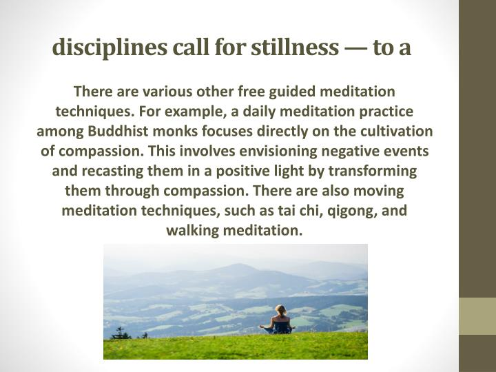 disciplines call for stillness — to a