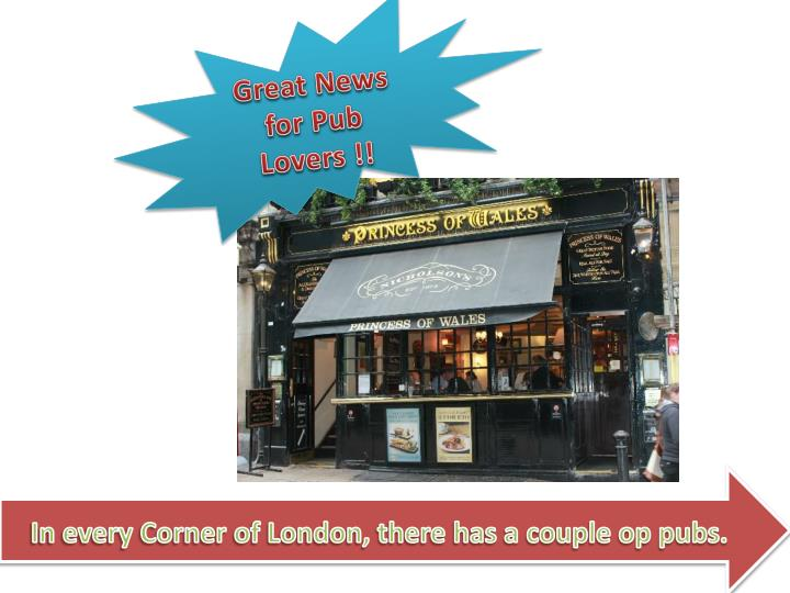 Great News for Pub Lovers !!