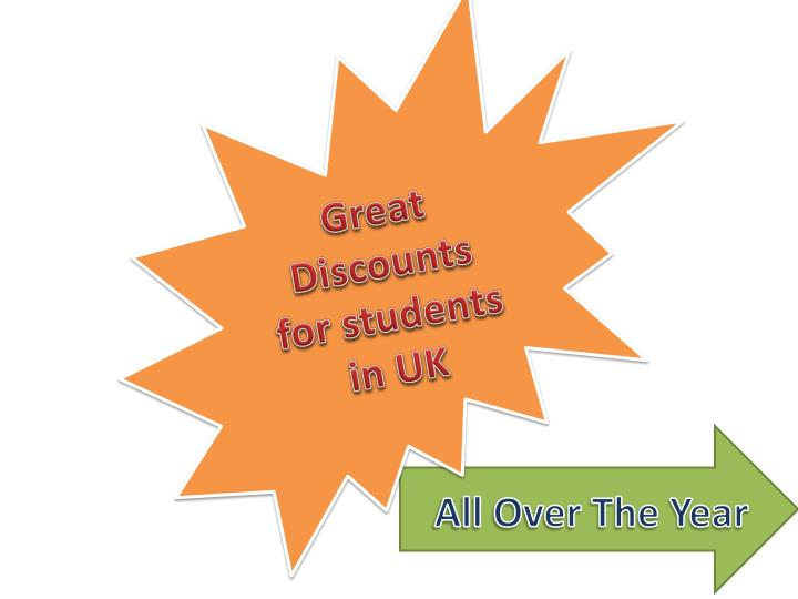 Great Discounts  for students in UK