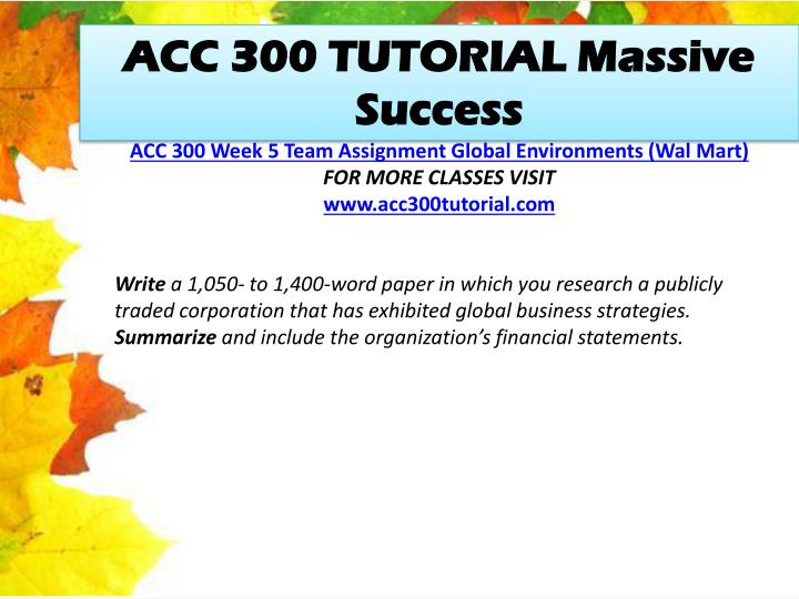 ACC 300 TUTORIAL Massive Success