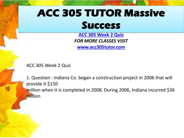 ACC 305 TUTOR Massive Success