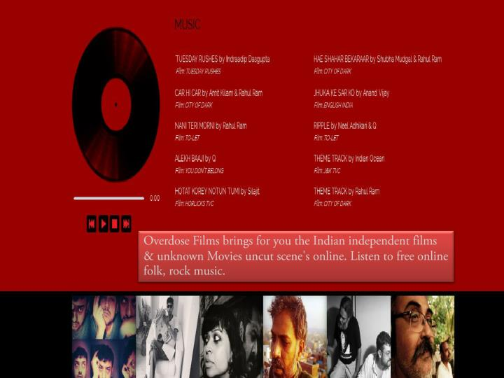 Overdose Films brings for you the Indian independent films & unknown Movies uncut scene's online. Listen to free online folk, rock music.