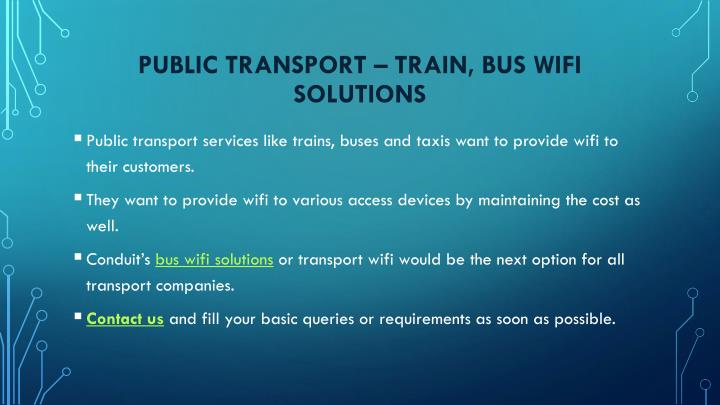 Public Transport – train, bus wifi solutions