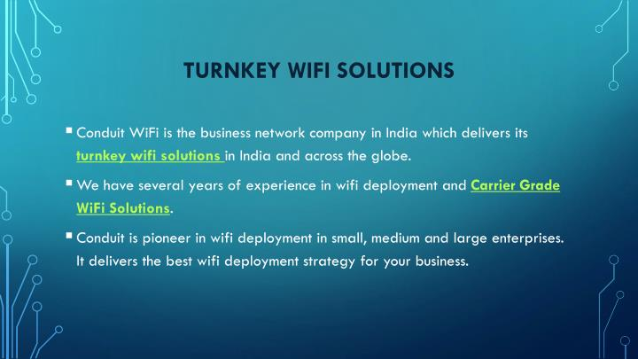 Turnkey wifi solutions