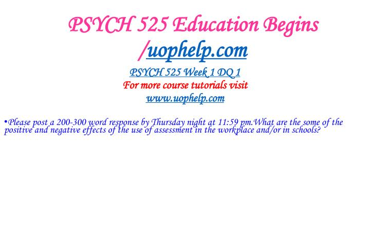 Psych 525 education begins uophelp com2