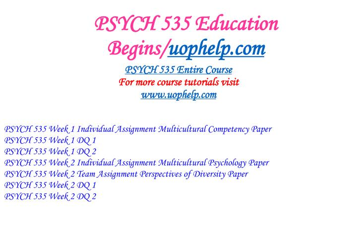 Psych 535 education begins uophelp com1