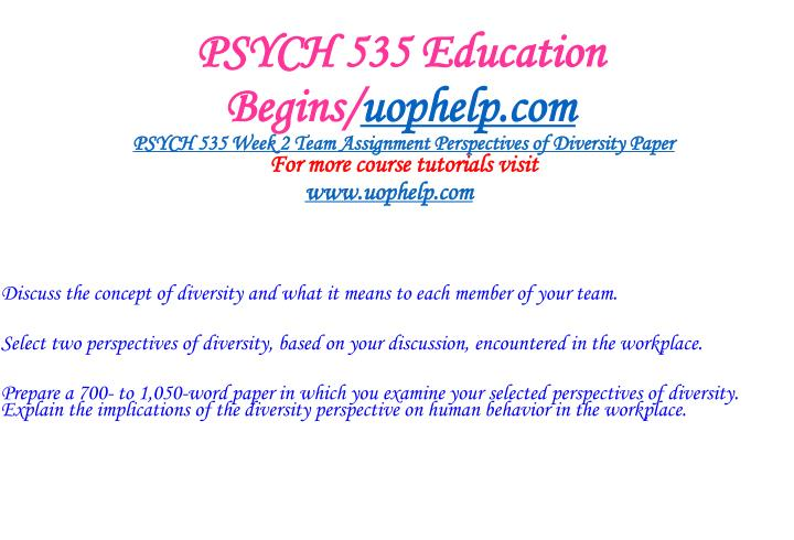PSYCH 535 Education Begins/