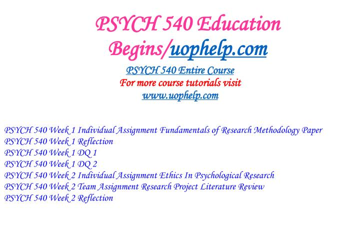 Psych 540 education begins uophelp com1