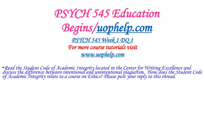 Psych 545 education begins uophelp com2