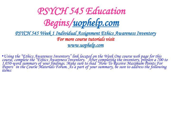 PSYCH 545 Education Begins/