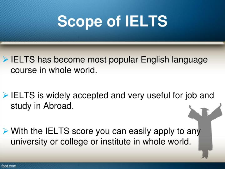 Scope of IELTS