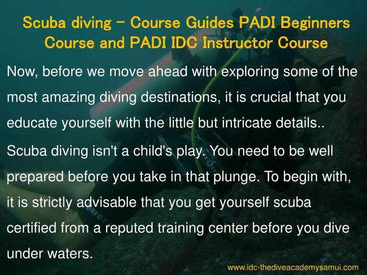 Scuba diving - Course Guides PADI Beginners Course and PADI IDC Instructor Course