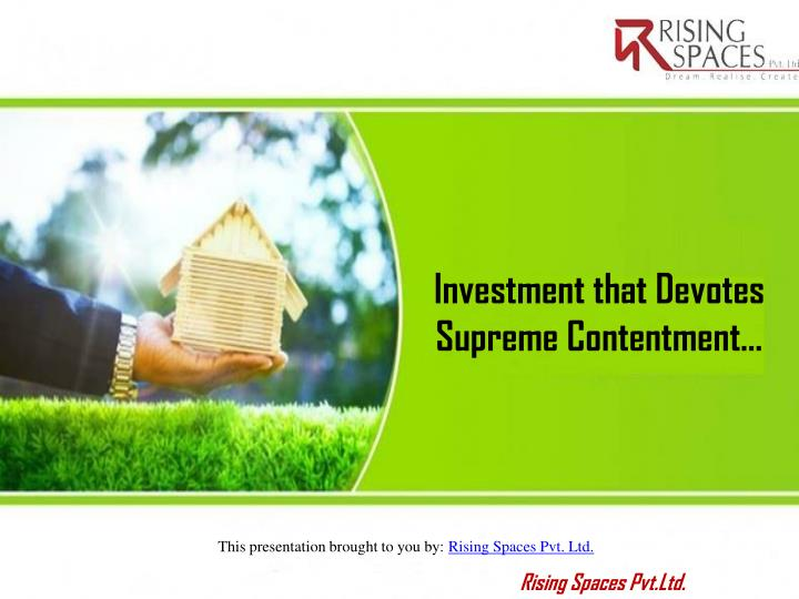 Investment that Devotes Supreme Contentment…