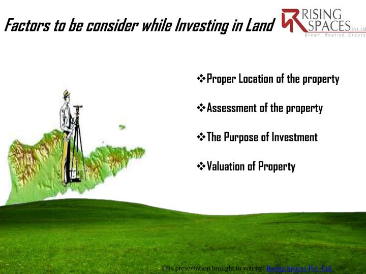 Factors to be consider while Investing in Land