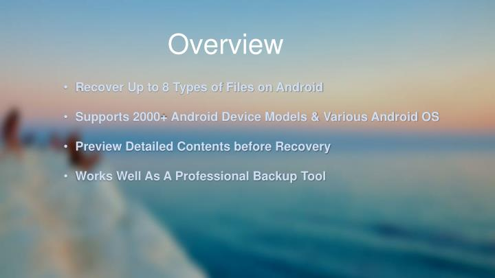 Recover Up to 8 Types of Files on Android
