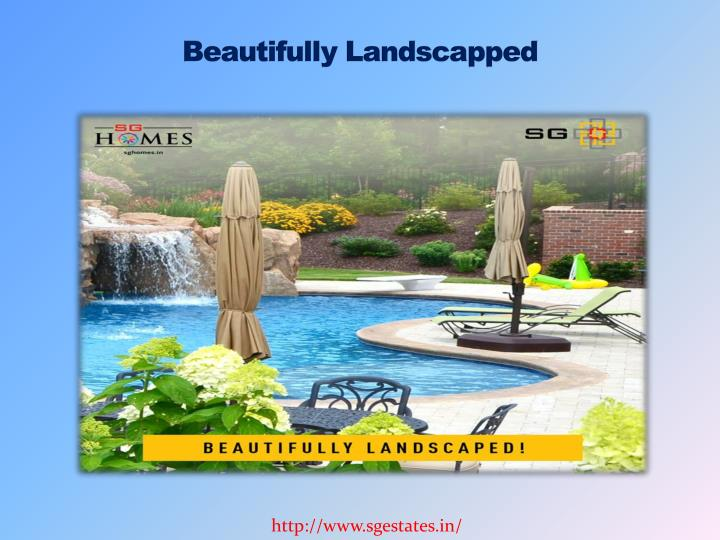 Beautifully Landscapped