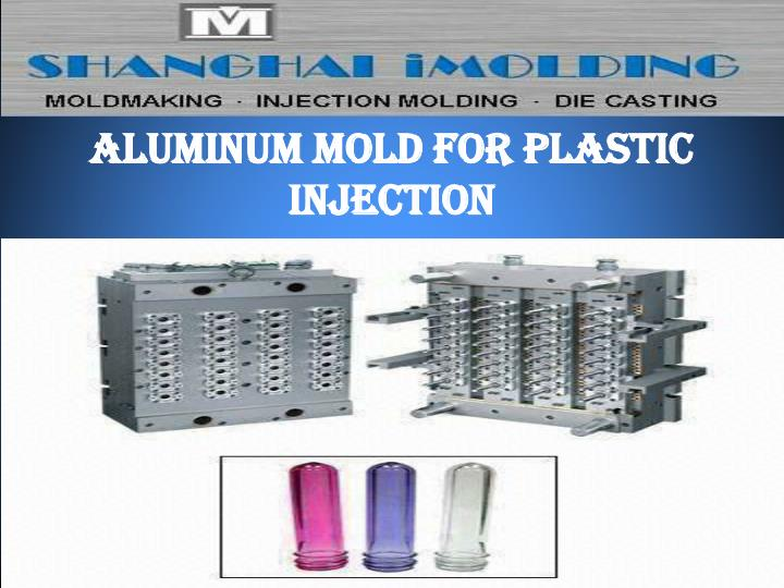 Aluminum mold for plastic injection