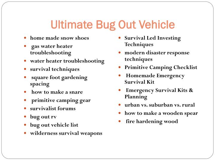 Ultimate Bug Out Vehicle