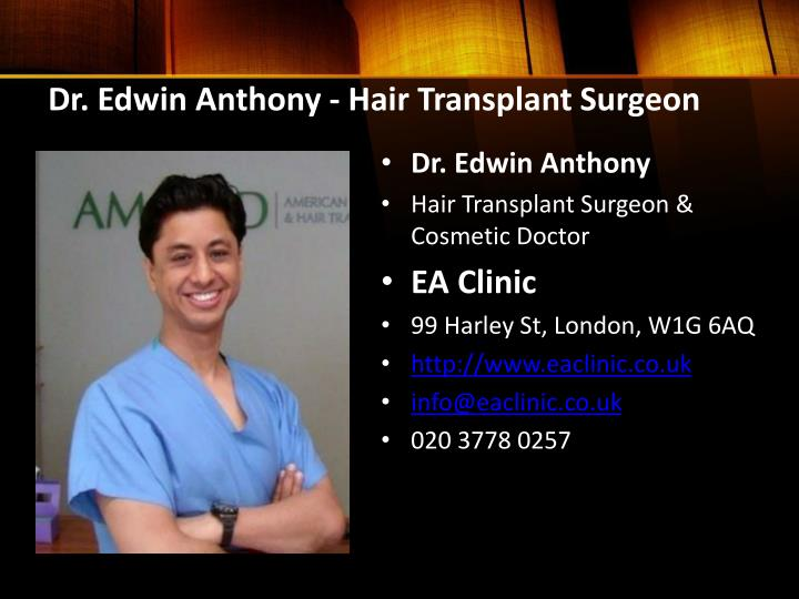 Dr. Edwin Anthony - Hair Transplant Surgeon