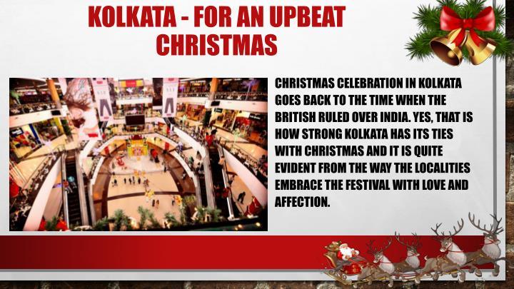 Kolkata - For an Upbeat