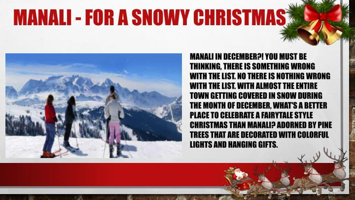 Manali - For a Snowy Christmas