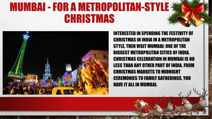 Mumbai - For a Metropolitan-style Christmas