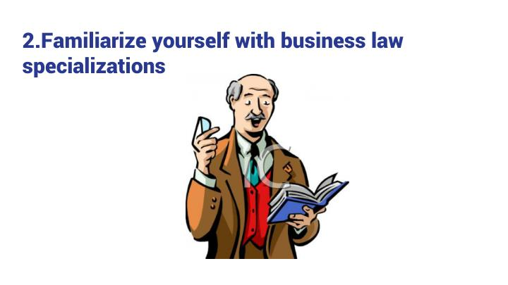 2 familiarize yourself with business law specializations