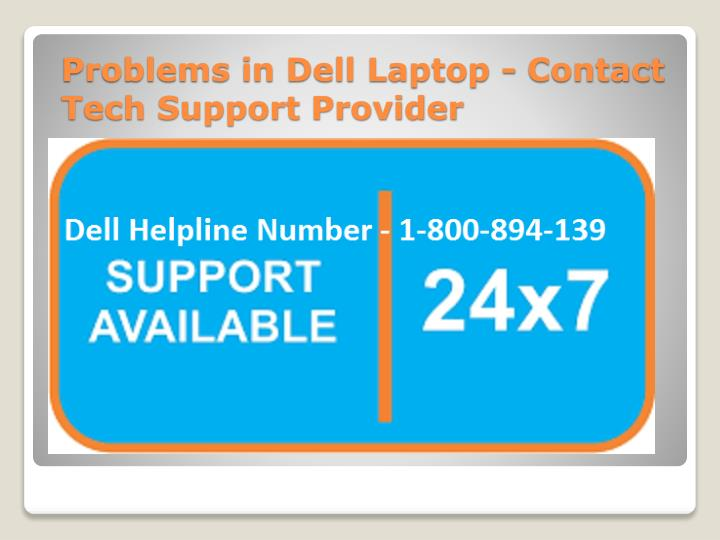 Problems in Dell Laptop - Contact Tech Support Provider