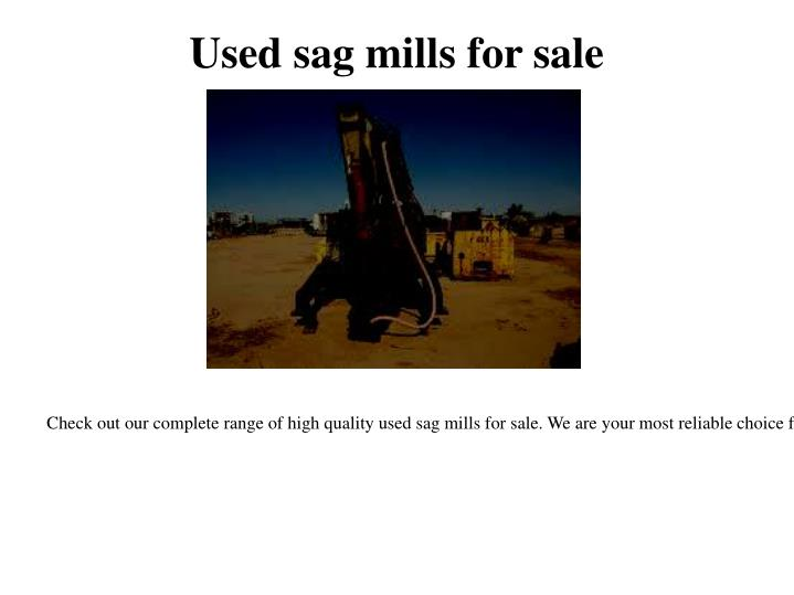 Used sag mills for sale