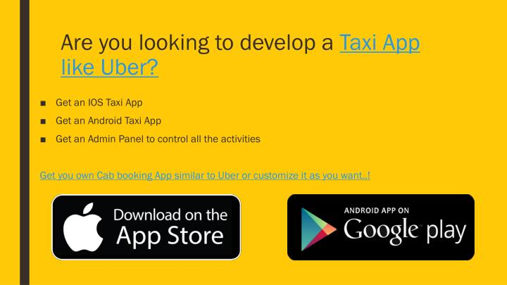 Are you looking to develop a taxi app like uber