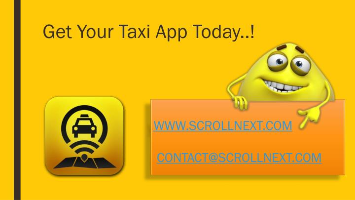 Get Your Taxi App Today..!
