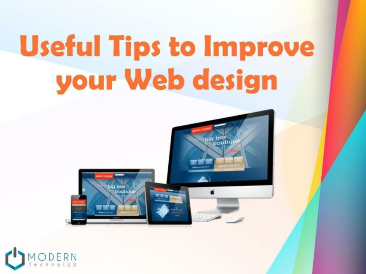 Useful tips to improve your web design