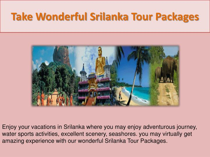 Take Wonderful Srilanka