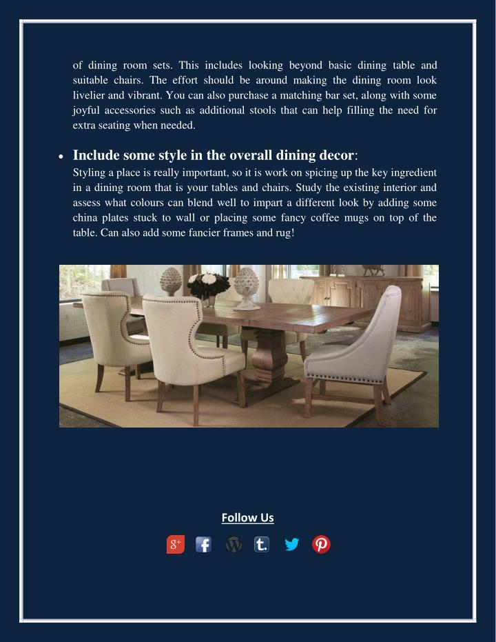 of dining room sets. This includes looking beyond basic dining table and